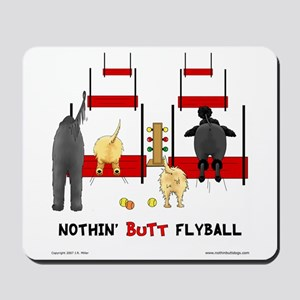 Nothin' Butt Flyball Mousepad