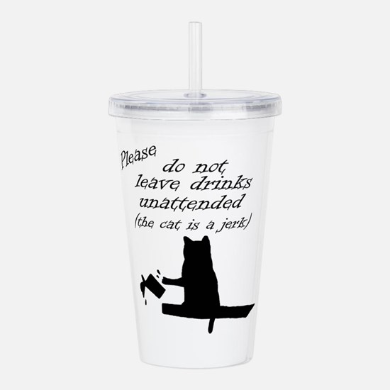 The Cat is a Jerk Acrylic Double-wall Tumbler