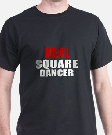 Real Square Dancer T-Shirt