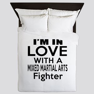 I Am In Love With Mixed Martial Arts F Queen Duvet