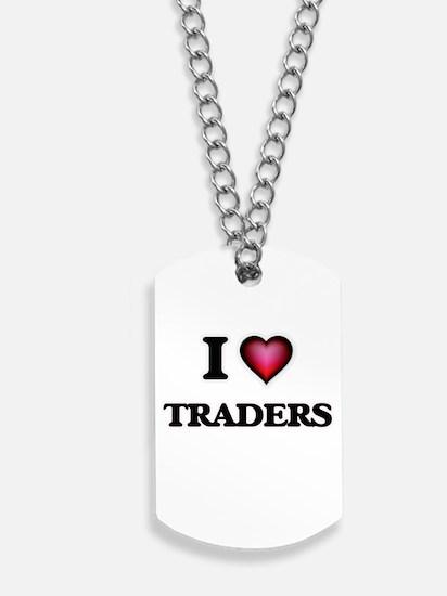 I love Traders Dog Tags
