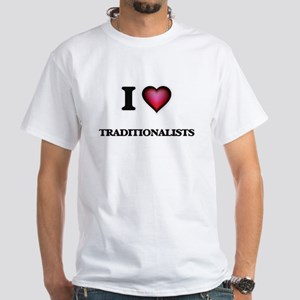 I love Traditionalists T-Shirt
