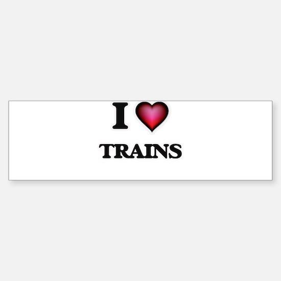 I love Trains Bumper Bumper Bumper Sticker