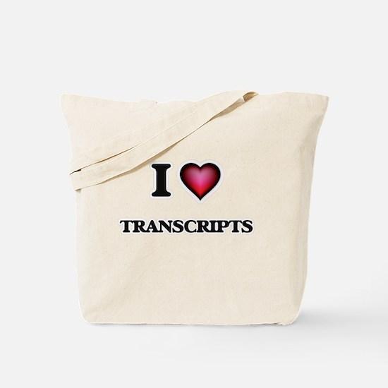 I love Transcripts Tote Bag