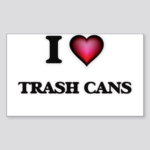I love Trash Cans Sticker