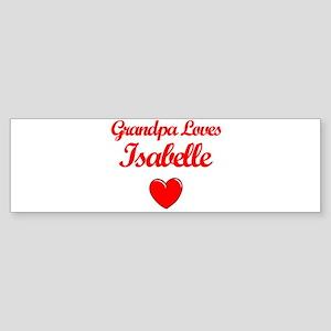 Grandpa Loves Isabelle Bumper Sticker