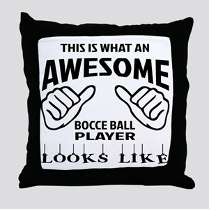 This is what an awesome Bocce ball pl Throw Pillow