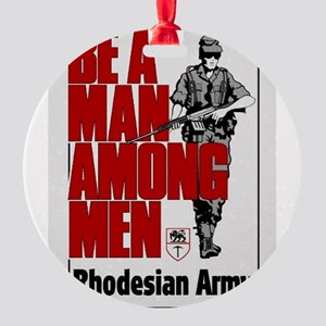 Be A Man Among Men Round Ornament