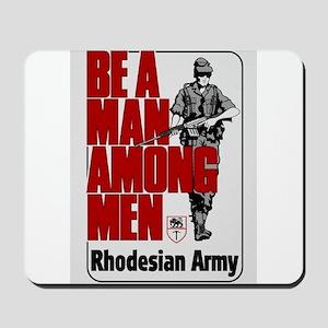 Be A Man Among Men Mousepad