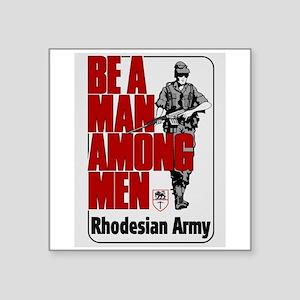Be A Man Among Men Sticker