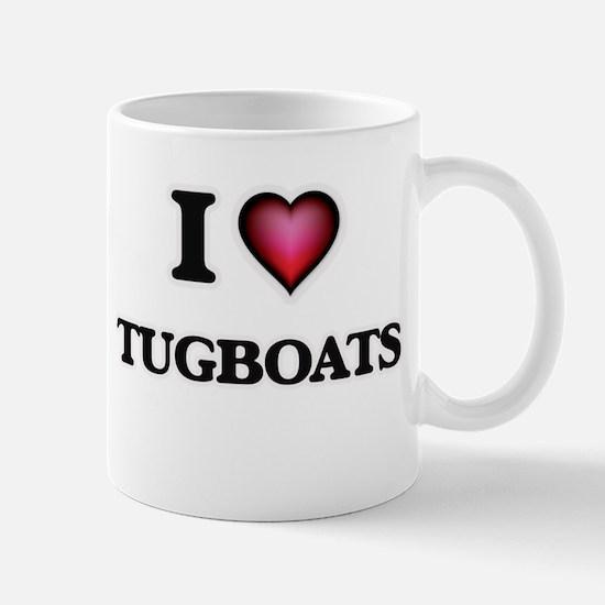 I love Tugboats Mugs