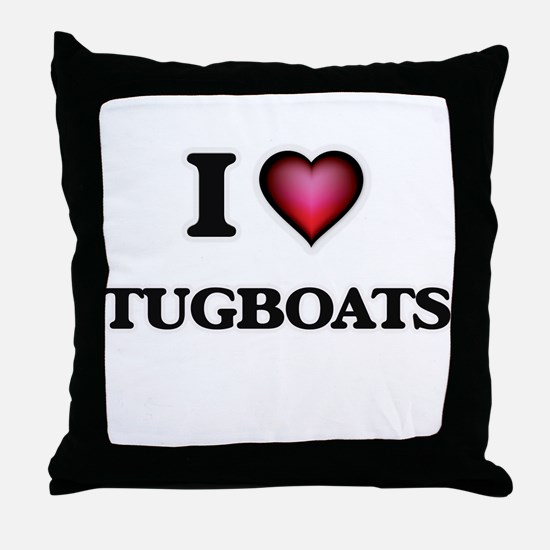 I love Tugboats Throw Pillow
