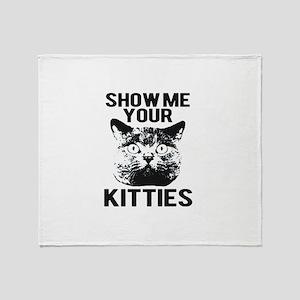 SHOW ME YOUR KITTIES FUNNY CAT HEAD TEE Throw Blan