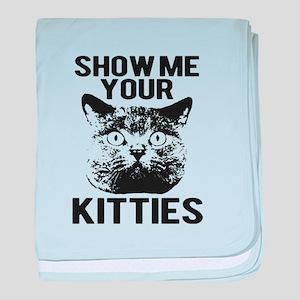 SHOW ME YOUR KITTIES FUNNY CAT HEAD TEE baby blank