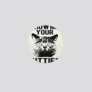 SHOW ME YOUR KITTIES FUNNY CAT HEAD TEE Mini Butto