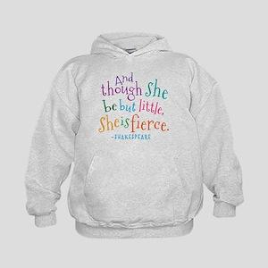 Shakespeare She Is Fierce quote Sweatshirt