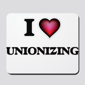 I love Unionizing Mousepad