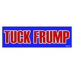Tuck Frump (fuck Trump) Bumper Sticker