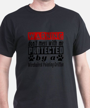 Protected By Wirehaired Pointing Gri T-Shirt