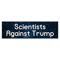 Scientists Against Trump Bumper Bumper Sticker