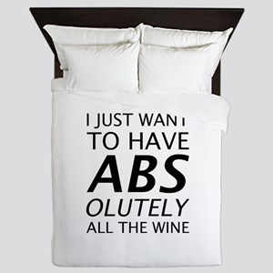 Absolutely All The Wine Queen Duvet