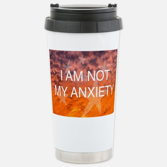 I Am Not My Anxiety Stainless Steel Travel Mug