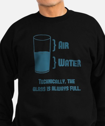 Technically The Glass Is Always Full Jumper Sweater