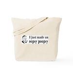 Oopsy Poopsy Tote Bag