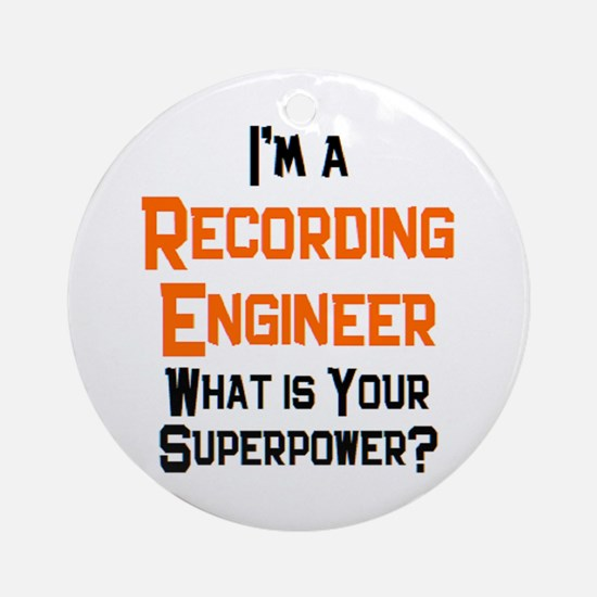 recording engineer Round Ornament