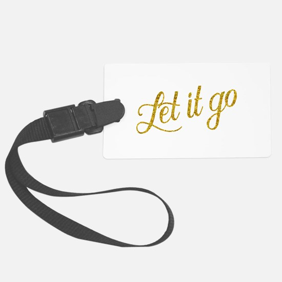 Let It Go Gold Faux Foil Glitter Luggage Tag