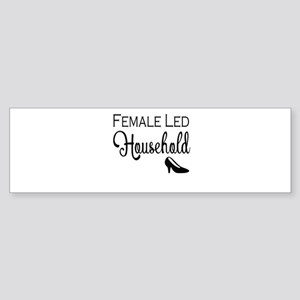 Female Led Household Bumper Sticker