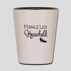 Female Led Household Shot Glass