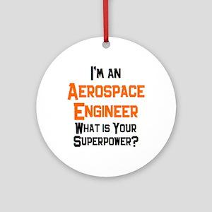aerospace engineer Round Ornament