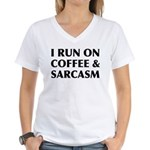 I Run On Coffee and Sarcasm Women's V-Neck T-Shirt