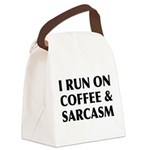 I Run On Coffee and Sarcasm Canvas Lunch Bag