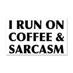 I Run On Coffee and Sarcasm Rectangle Car Magnet