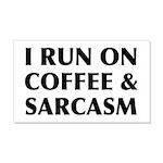 I Run On Coffee and Sarcasm 20x12 Wall Decal