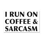 I Run On Coffee and Sarcasm Car Magnet 20 x 12