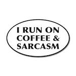 I Run On Coffee and Sarcasm 20x12 Oval Wall Decal