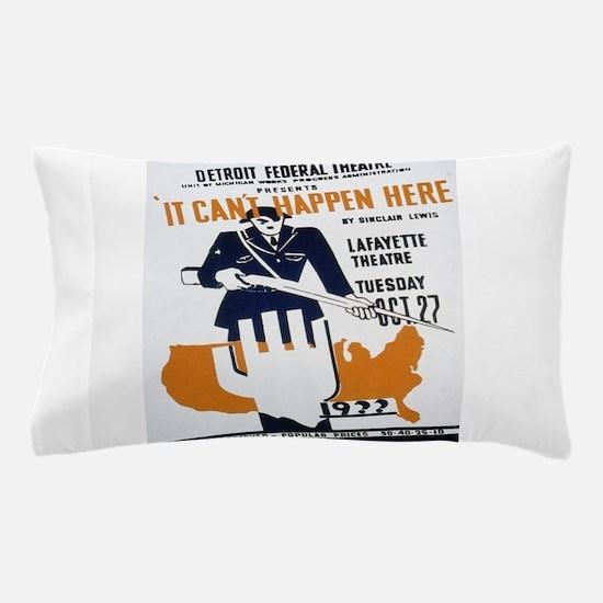 Vintage poster - It Can't Happen Here Pillow Case