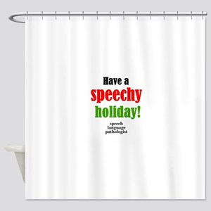 Speechy Holiday Shower Curtain