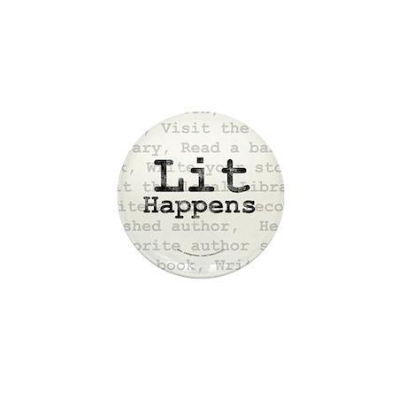 Lit Happens Mini Button