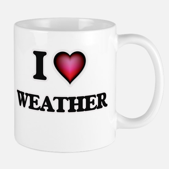 I love Weather Mugs