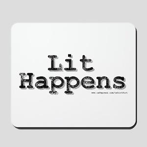 Lit Happens Mousepad