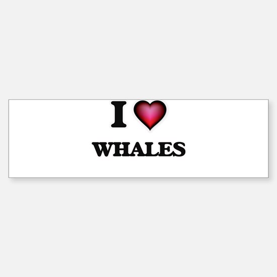 I love Whales Bumper Bumper Bumper Sticker