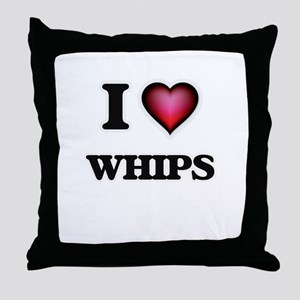 I love Whips Throw Pillow