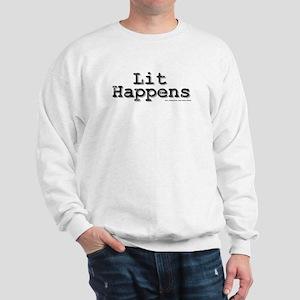 Lit Happens Sweatshirt