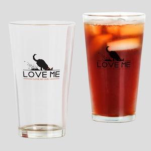 love me, love my dog Drinking Glass