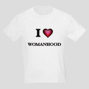 I love Womanhood T-Shirt