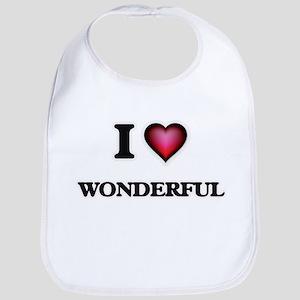 I love Wonderful Baby Bib